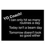 """""""Yo Coach"""" Tee"""
