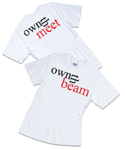 Own The Beam, Own The Meet Tee
