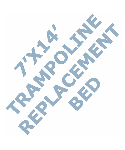 7x14 Trampoline  Replacement Bed