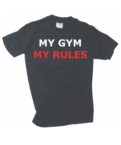 My Gym My Rules Black Tee FREE SHIPPING