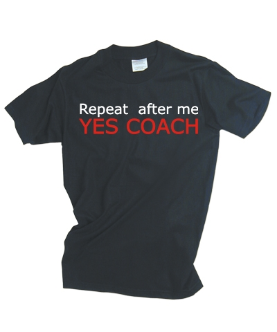Repeat After Me Yes Coach Tee