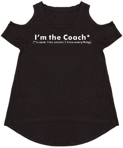 I'm The Coach Black Cold Shoulder Tee