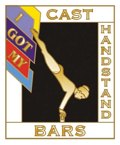 I Got My Cast Handstand Bars Pin