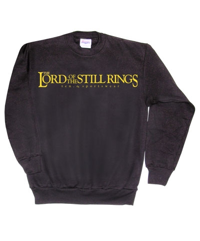 Lord Of The Still Rings Sweatshirt FREE SHIPPING