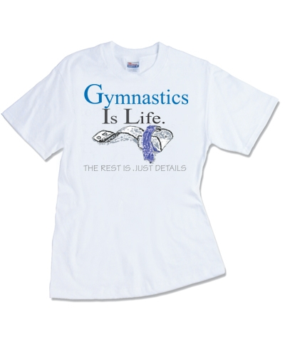 Gymnastics Is Life Tee FREE SHIPPING