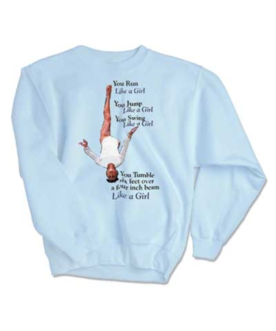 Like A Girl Sweatshirt FREE SHIPPING
