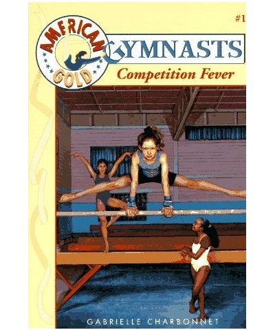 Competition Fever - American Gold Gymnasts #1