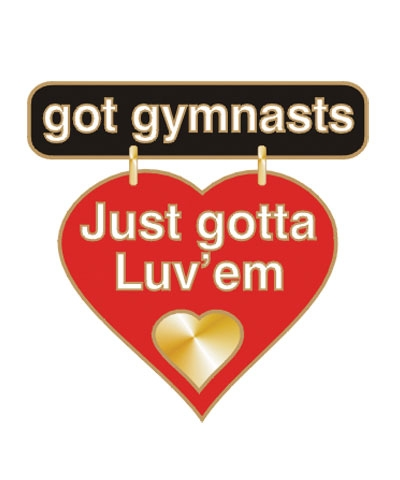 Got Gymnasts Just Gotta Luv'em Dangle Pin