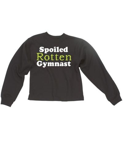 Spoiled Rotten Gymnast Sweatshirt