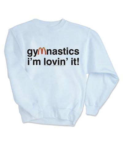 Gymnastics I'm Lovin It Sweatshirt FREE SHIPPING