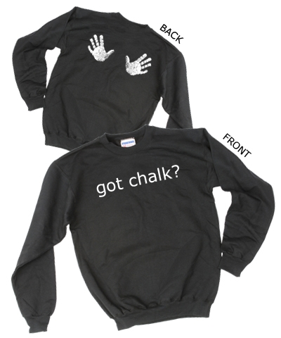 Got Chalk Sweatshirt FREE SHIPPING