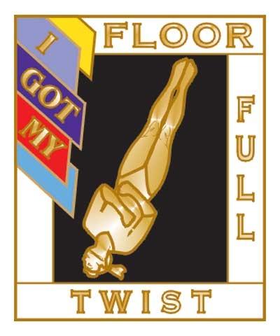 I Got My Full Twist Floor Pin