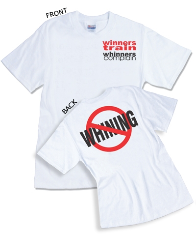 Winners Train Whinners Complain Tee FREE SHIPPING